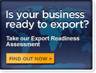 Is your business ready to export? Take our Export Readiness Assessment